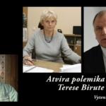 "Vytenis Andriukaitis: ""Atvira polemika su Terese Birute (Burauskaite)"""
