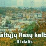 """Kazimieras Juraitis: """"Esė – Lietuvai, siuita – Vilniui III. Adverniškas skaitymo būdas"""""""