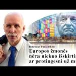"""Rolandas Paulauskas: """"Europos žmonės nėra niekuo išskirtiniai ar protingesni už mus"""""""