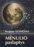 """Sergejus Azanovas """"Mėnulio paslaptys"""""""